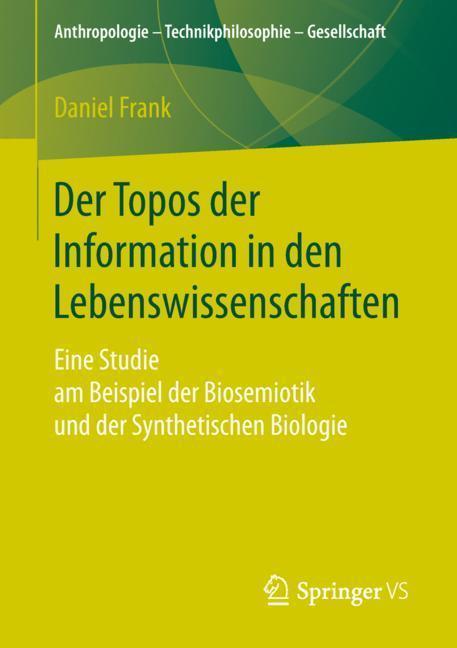 Cover-Bild Der Topos der Information in den Lebenswissenschaften