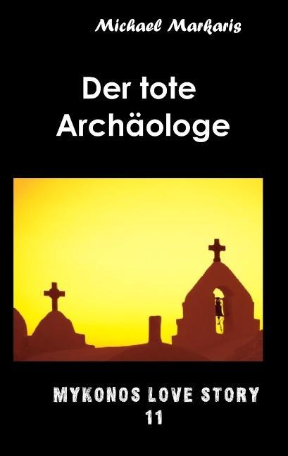 Cover-Bild Der tote Archäologe