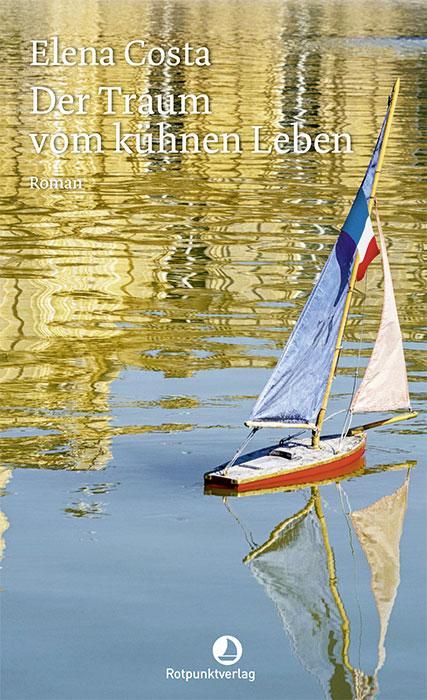 Cover-Bild Der Traum vom kühnen Leben