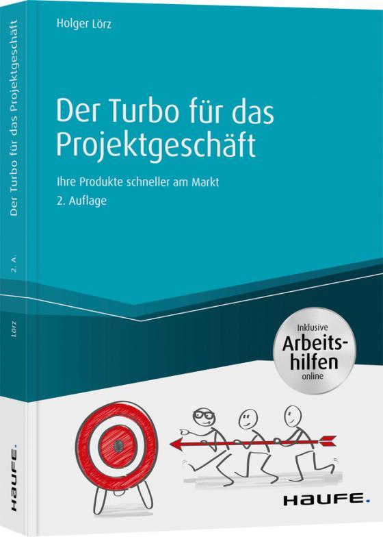 Cover-Bild Der Turbo für das Projektmanagement - inkl. Arbeitshilfen online