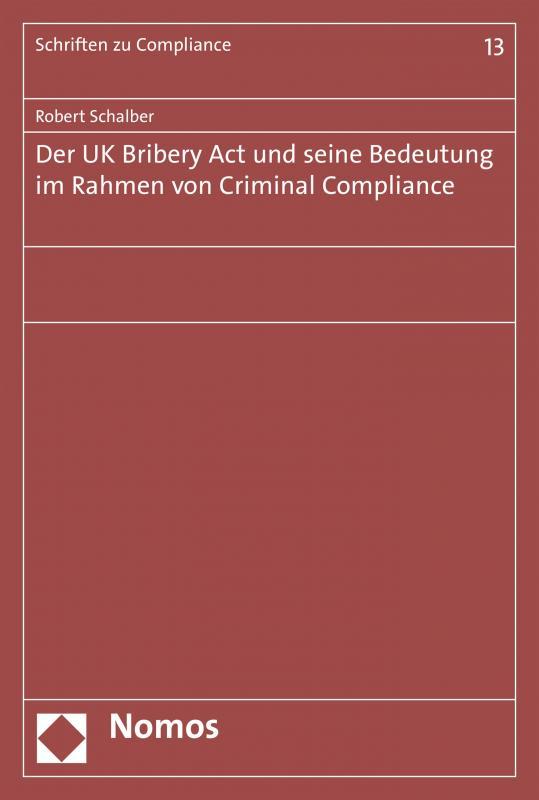 Cover-Bild Der UK Bribery Act und seine Bedeutung im Rahmen von Criminal Compliance