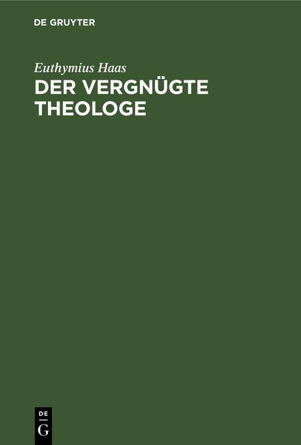 Cover-Bild Der vergnügte Theologe