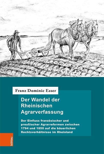 Cover-Bild Der Wandel der Rheinischen Agrarverfassung