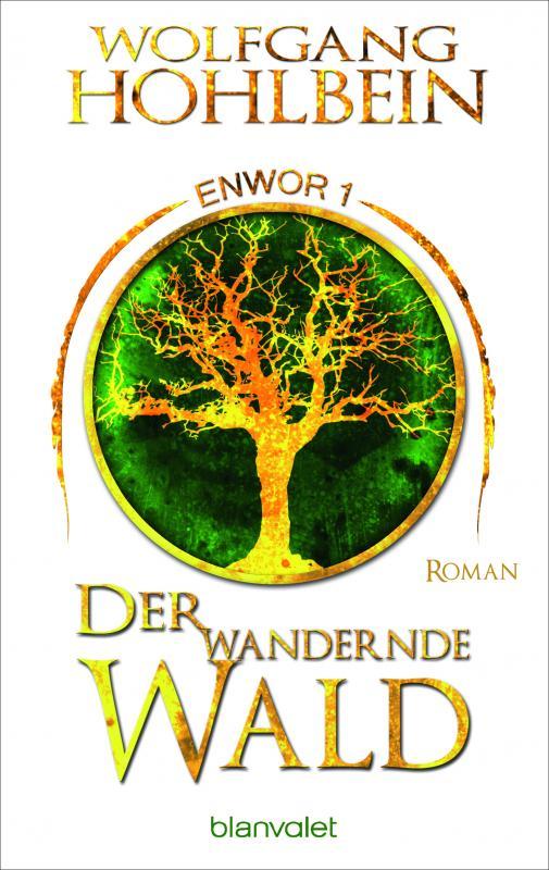 Cover-Bild Der wandernde Wald - Enwor 1