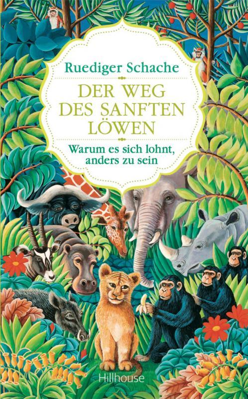 Cover-Bild Der Weg des sanften Löwen
