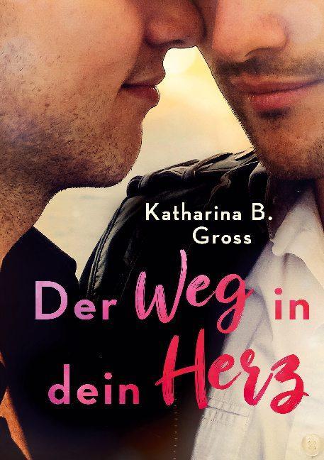 Cover-Bild Der Weg in dein Herz