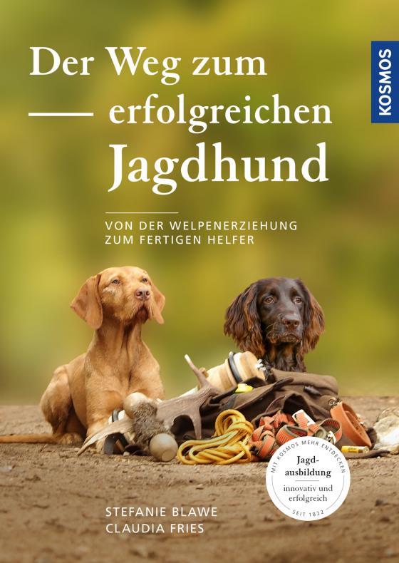 Cover-Bild Der Weg zum erfolgreichen Jagdhund