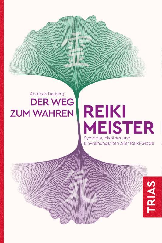 Cover-Bild Der Weg zum wahren Reiki-Meister