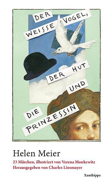 Cover-Bild Der weisse Vogel, der Hut und die Prinzessin