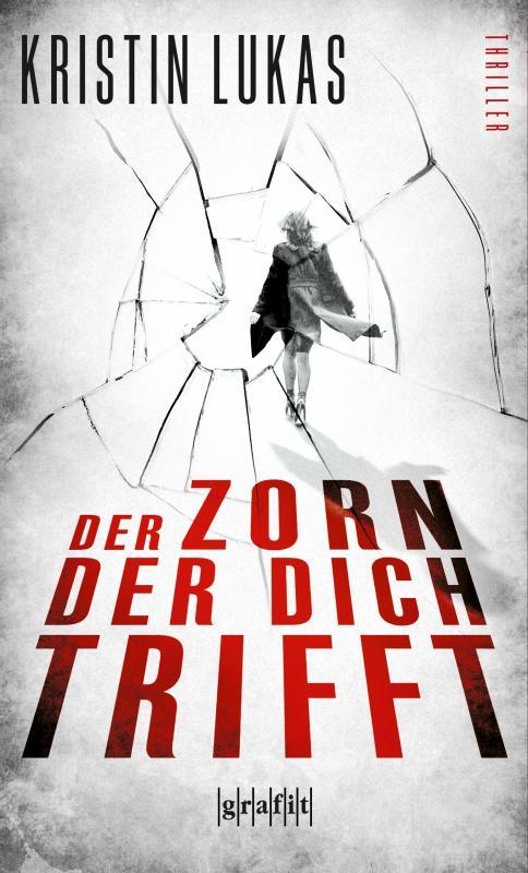 Cover-Bild Der Zorn, der dich trifft