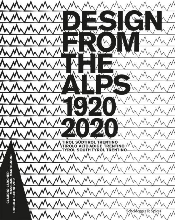 Cover-Bild Design from the Alps 1920–2020
