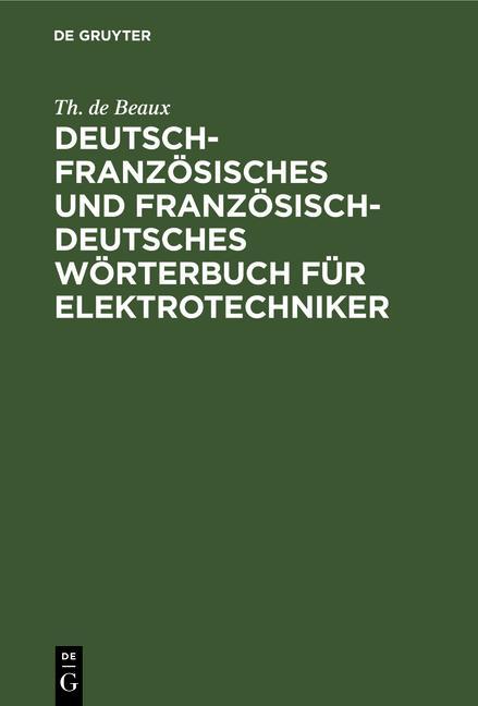 Cover-Bild Deutsch-französisches und französisch-deutsches Wörterbuch für Elektrotechniker