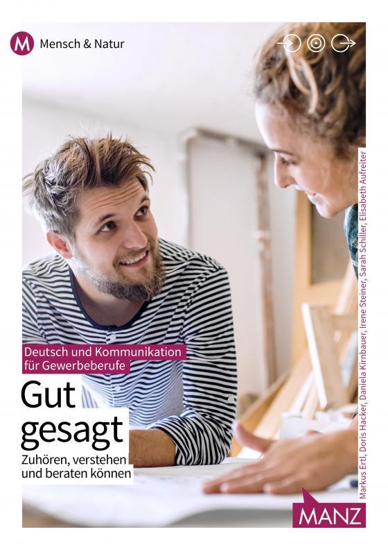 Cover-Bild Deutsch und Kommunikation für gewerbliche Berufe | Gut gesagt