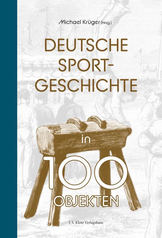 Cover-Bild Deutsche Sportgeschichte in 100 Objekten