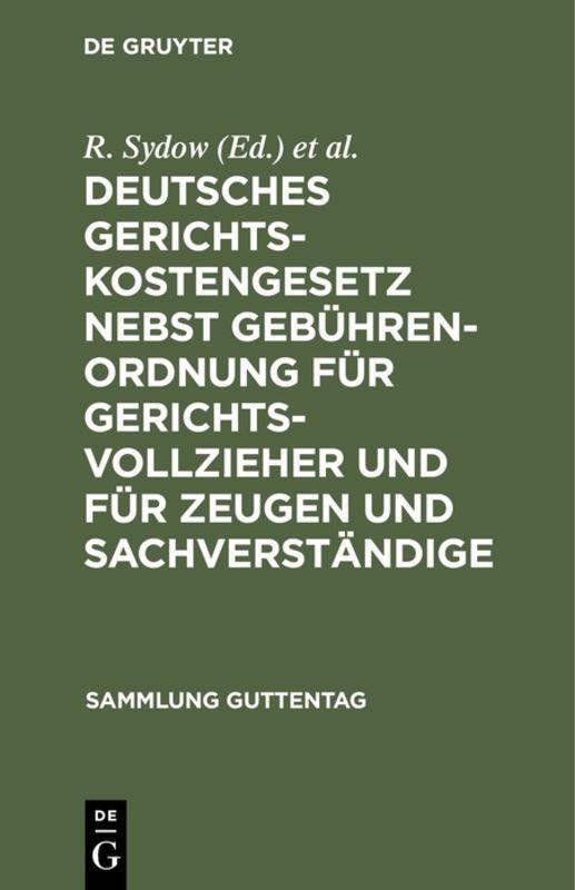 Cover-Bild Deutsches Gerichtskostengesetz nebst Gebührenordnung für Gerichtsvollzieher und für Zeugen und Sachverständige