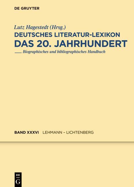 Cover-Bild Deutsches Literatur-Lexikon. Das 20. Jahrhundert / Lehmann - Lichtenberg