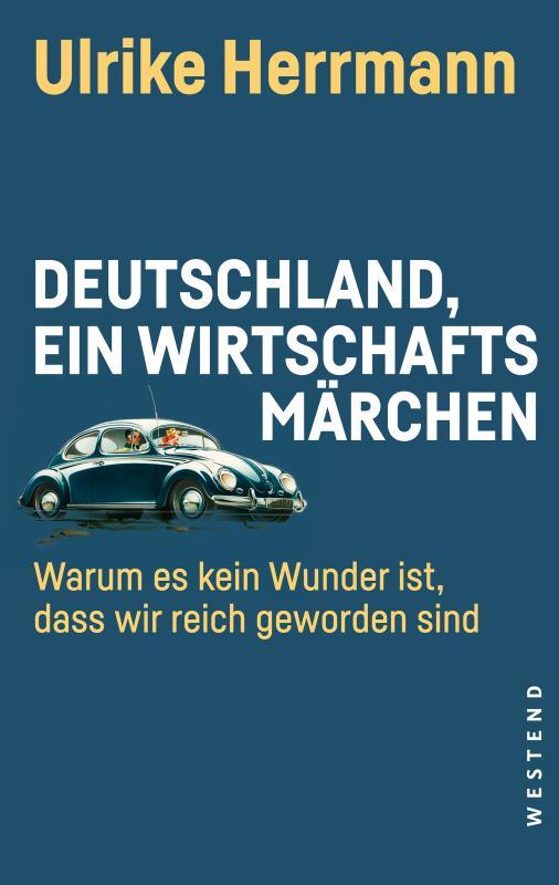 Cover-Bild Deutschland, ein Wirtschaftsmärchen