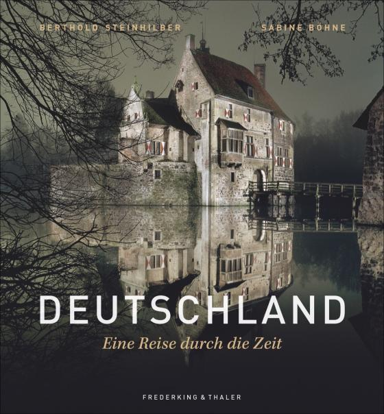 Cover-Bild Deutschland - Eine Reise durch die Zeit