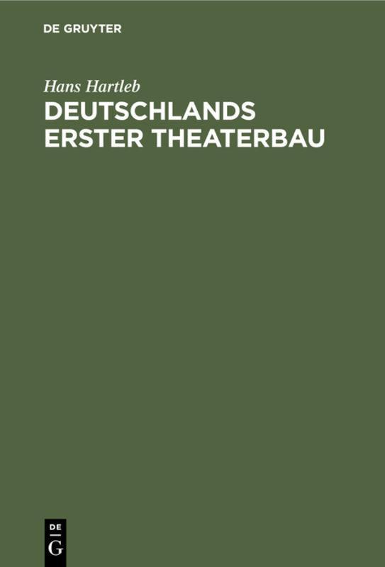 Cover-Bild Deutschlands erster Theaterbau
