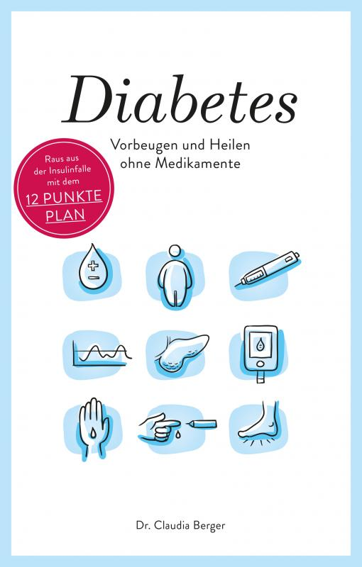 Cover-Bild Diabetes - Vorbeugen und Heilen ohne Medikamente