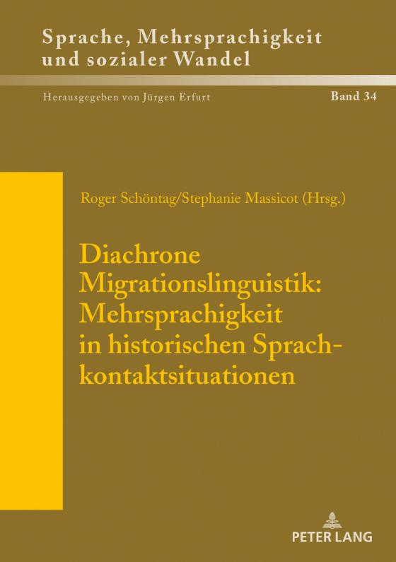 Cover-Bild Diachrone Migrationslinguistik: Mehrsprachigkeit in historischen Sprachkontaktsituationen