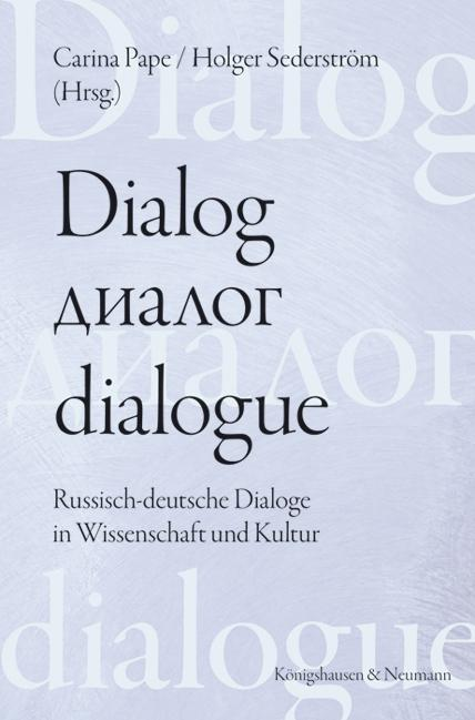 Cover-Bild Dialog - dialogue. Der Dialog in deutsch-russischer Perspektive