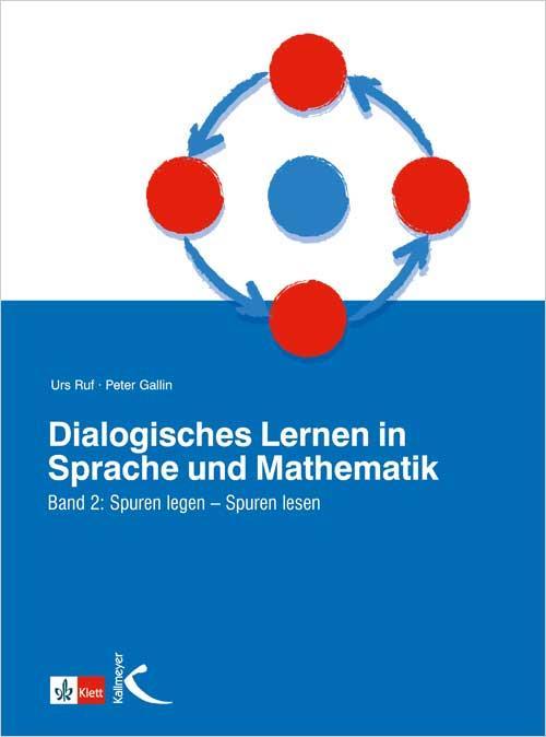 Cover-Bild Dialogisches Lernen in Sprache und Mathematik / Spuren legen - Spuren lesen