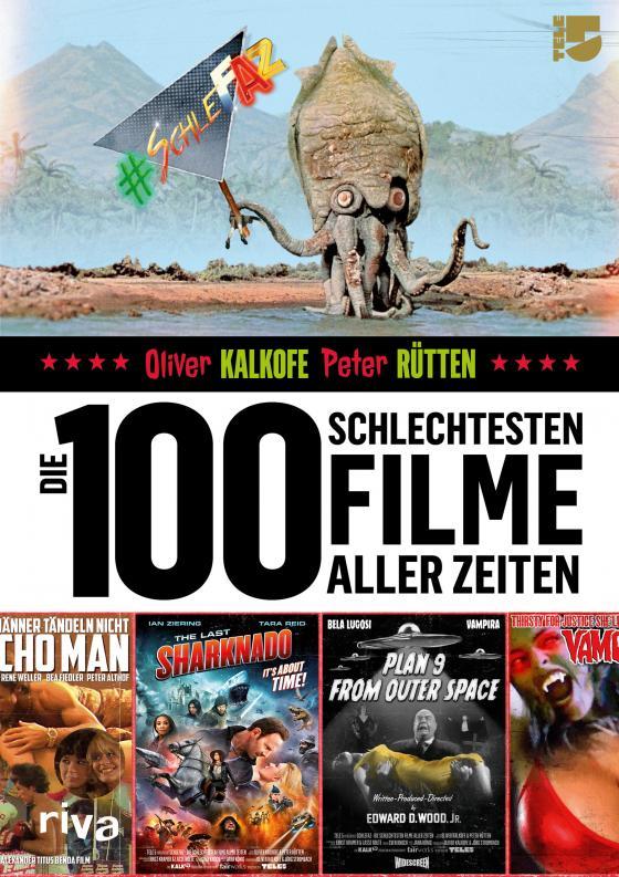 Cover-Bild Die 100 schlechtesten Filme aller Zeiten