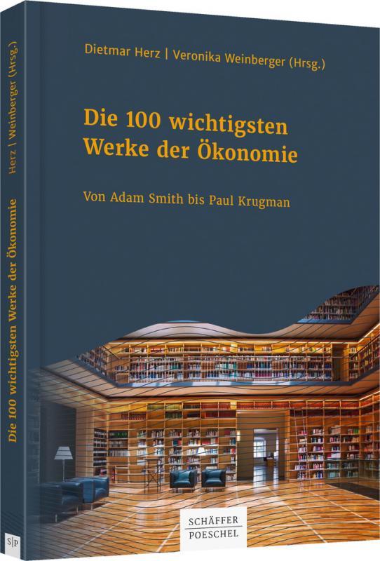Cover-Bild Die 100 wichtigsten Werke der Ökonomie