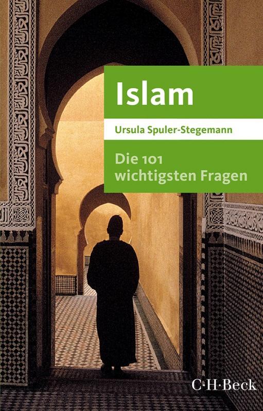 Cover-Bild Die 101 wichtigsten Fragen - Islam