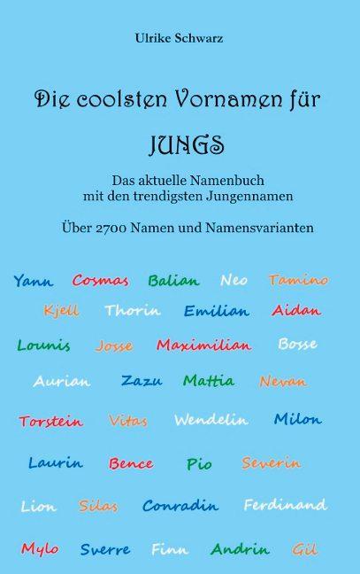 Cover-Bild Die 2700 coolsten Vornamen für Jungs - Das aktuelle Namenbuch mit den trendigsten Jungennamen