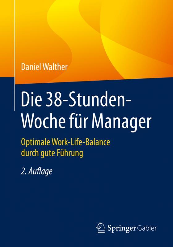 Cover-Bild Die 38-Stunden-Woche für Manager