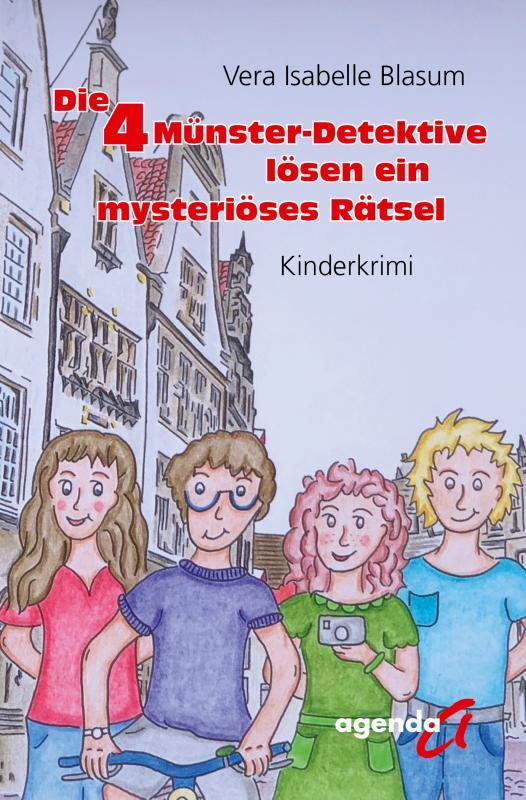 Cover-Bild Die 4 Münster-Detektive lösen ein mysteriöses Rätsel