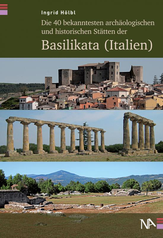Cover-Bild Die 40 bekanntesten archäologischen und historischen Stätten der Basilikata (Italien)