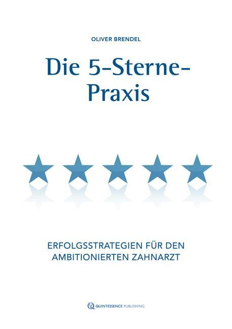 Cover-Bild Die 5-Sterne-Praxis