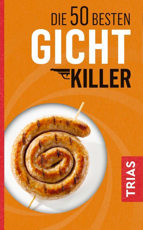 Cover-Bild Die 50 besten Gicht-Killer