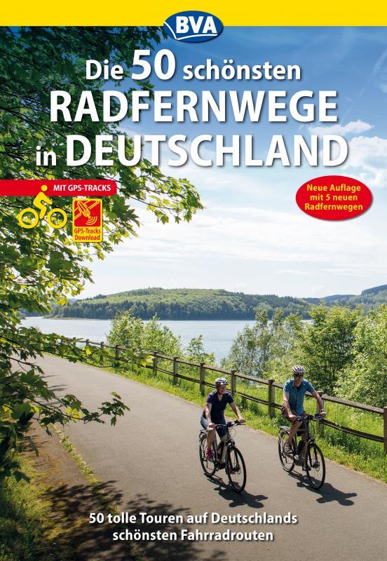 Cover-Bild Die 50 schönsten Radfernwege in Deutschland