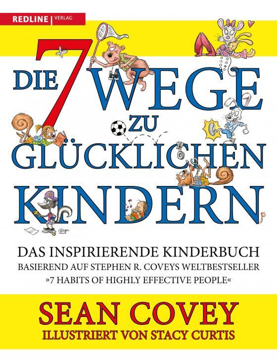 Cover-Bild Die 7 Wege zu glücklichen Kindern