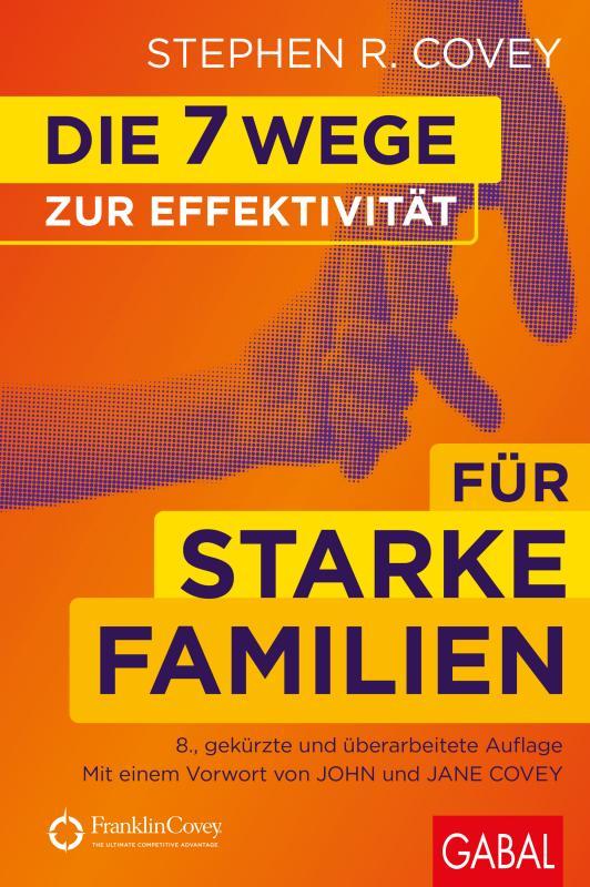 Cover-Bild Die 7 Wege zur Effektivität für starke Familien