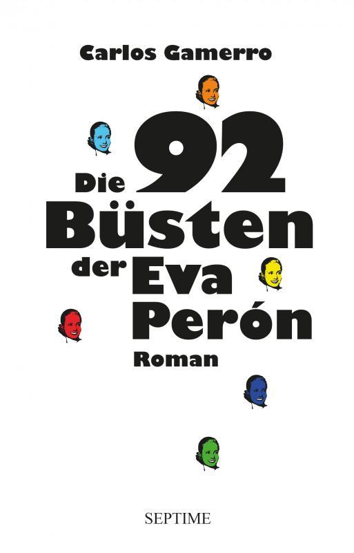 Cover-Bild Die 92 Büsten der Eva Perón