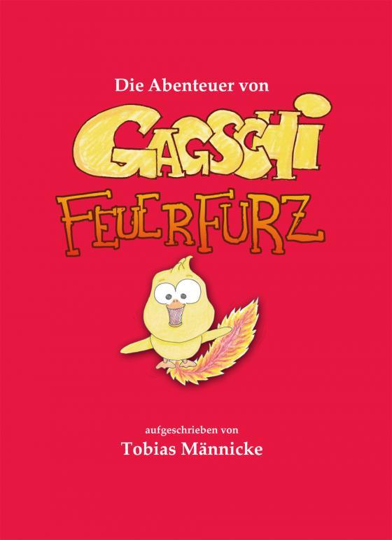 Cover-Bild Die Abenteuer von Gagschi Feuerfurz