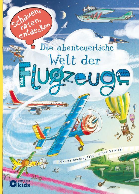 Cover-Bild Die abenteuerliche Welt der Flugzeuge