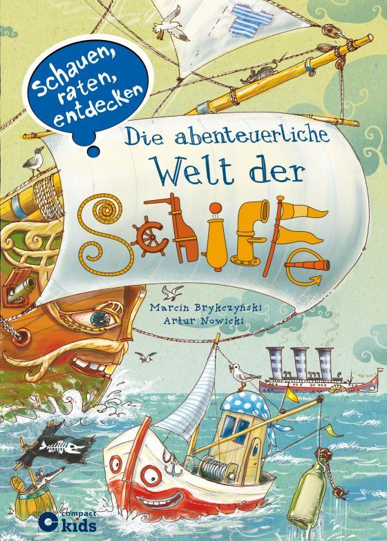Cover-Bild Die abenteuerliche Welt der Schiffe