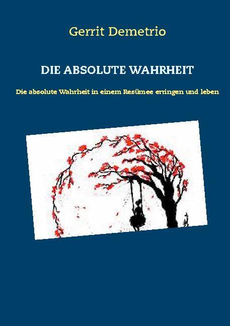 Cover-Bild DIE ABSOLUTE WAHRHEIT