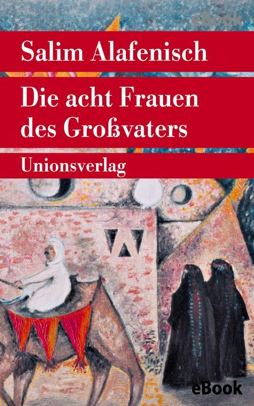 Cover-Bild Die acht Frauen des Großvaters