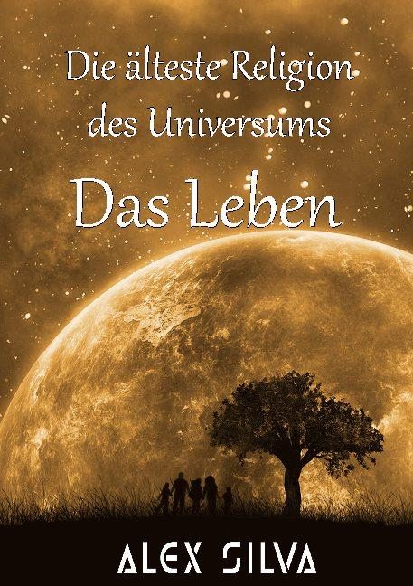 Cover-Bild Die älteste Religion des Universums