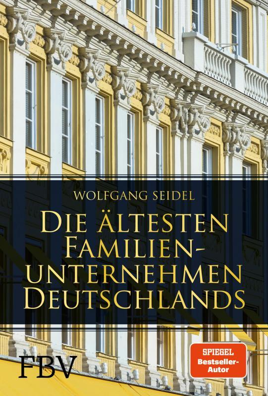Cover-Bild Die ältesten Familienunternehmen Deutschlands