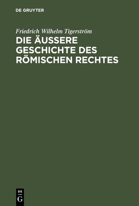 Cover-Bild Die äußere Geschichte des Römischen Rechtes