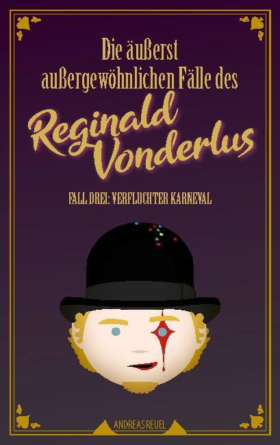 Cover-Bild Die äußerst außergewöhnlichen Fälle des Reginald Vonderlus