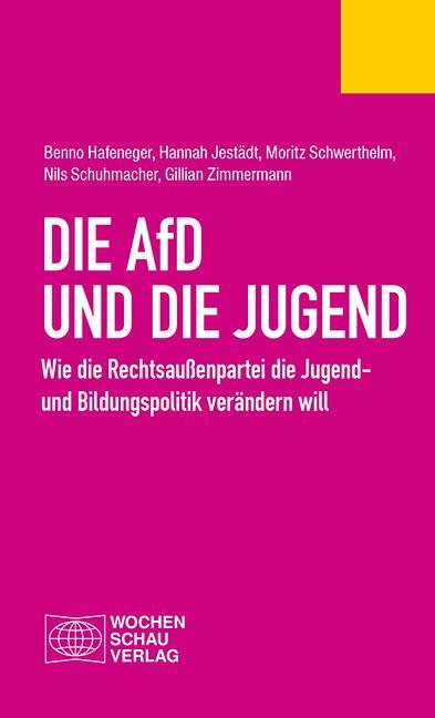 Cover-Bild Die AfD und die Jugend